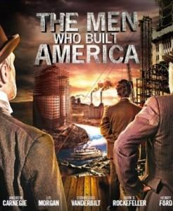 the-men-who-built-america